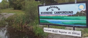 Welcome sign at entrance to Riverbend Family Campground